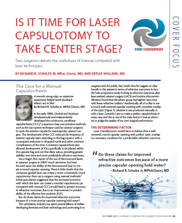 Laser Capsulotomy  Richard R. Schulze Jr